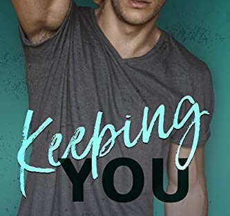 New Release: Keeping You by Lena Hendrix