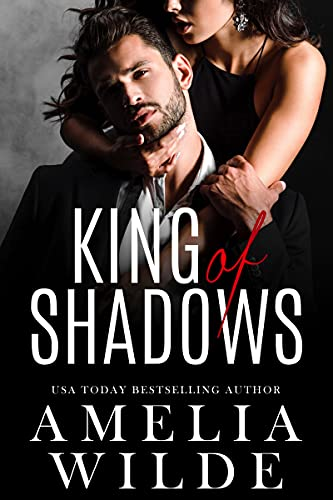 King of Shadows by Amelia Wilde