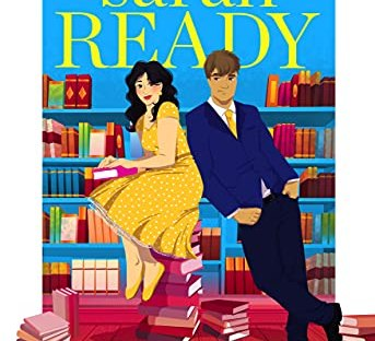 Romance By The Book by Sarah Ready