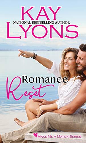 Romance Reset by Kay Lyons