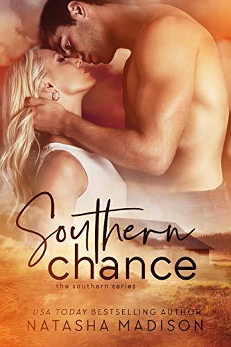 Southern Chance by Natasha Madison
