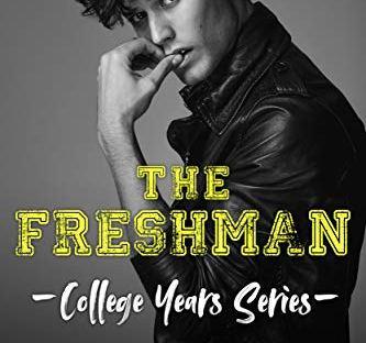 The Freshman by Monica Murphy