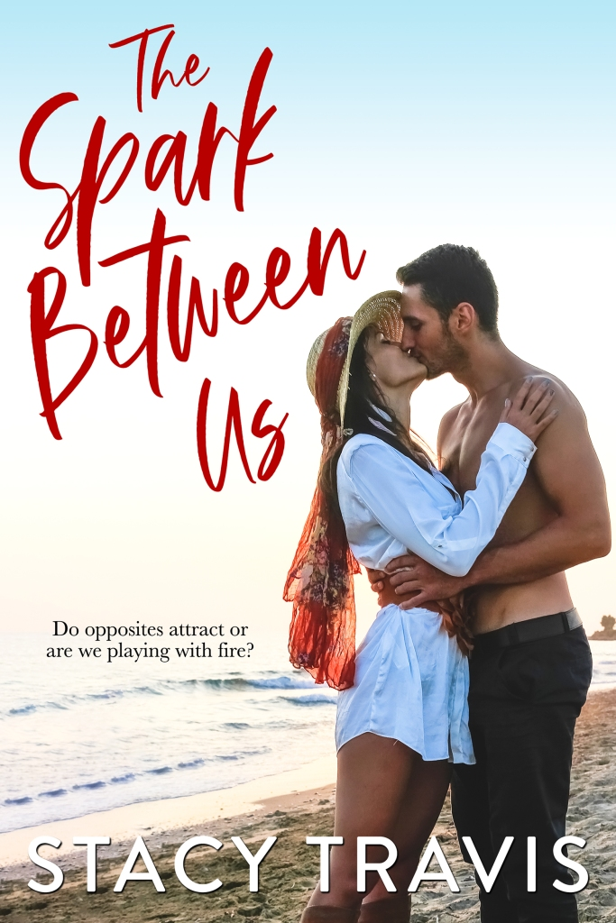 The Spark Between Us by Stacy Travis