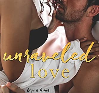Unraveled Love by Stacey Lynn